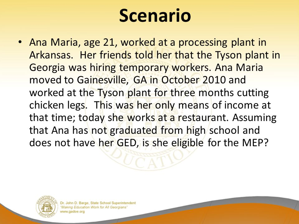 Scenario Ana Maria, age 21, worked at a processing plant in Arkansas.