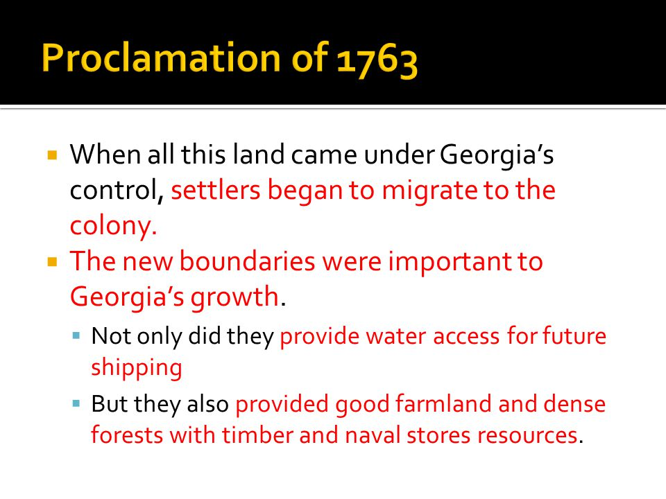  When all this land came under Georgia's control, settlers began to migrate to the colony.