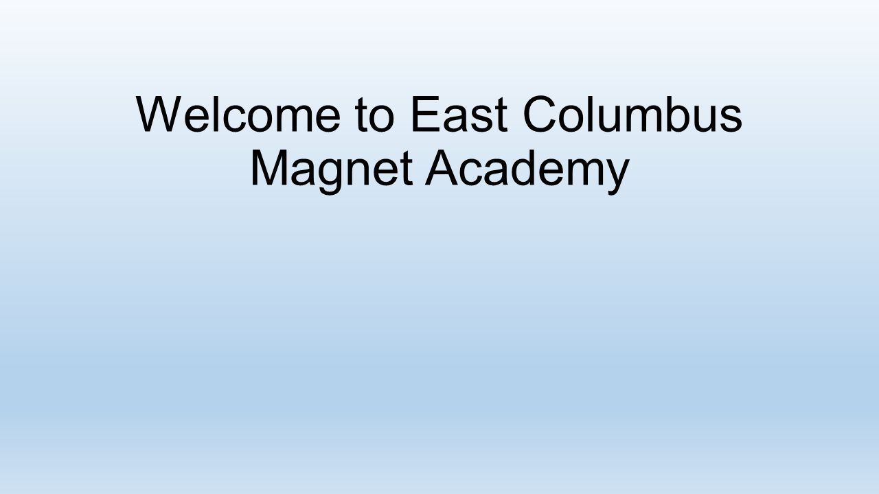 Welcome to East Columbus Magnet Academy