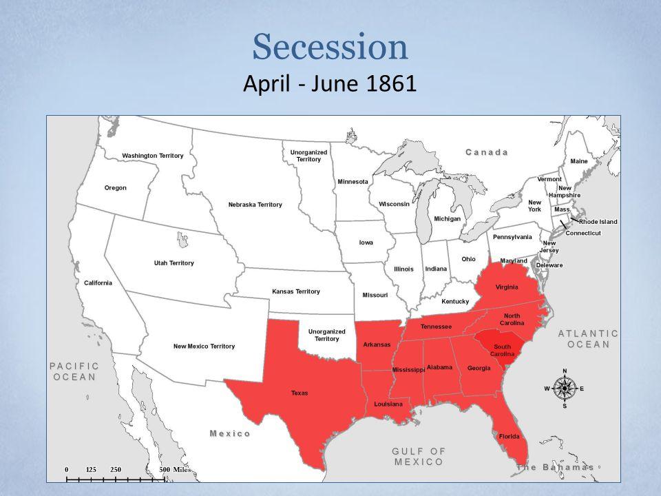 Secession April - June 1861