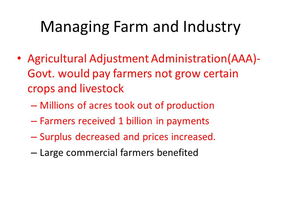 Managing Farm and Industry Agricultural Adjustment Administration(AAA)- Govt.
