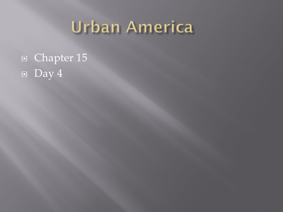  Chapter 15  Day 4