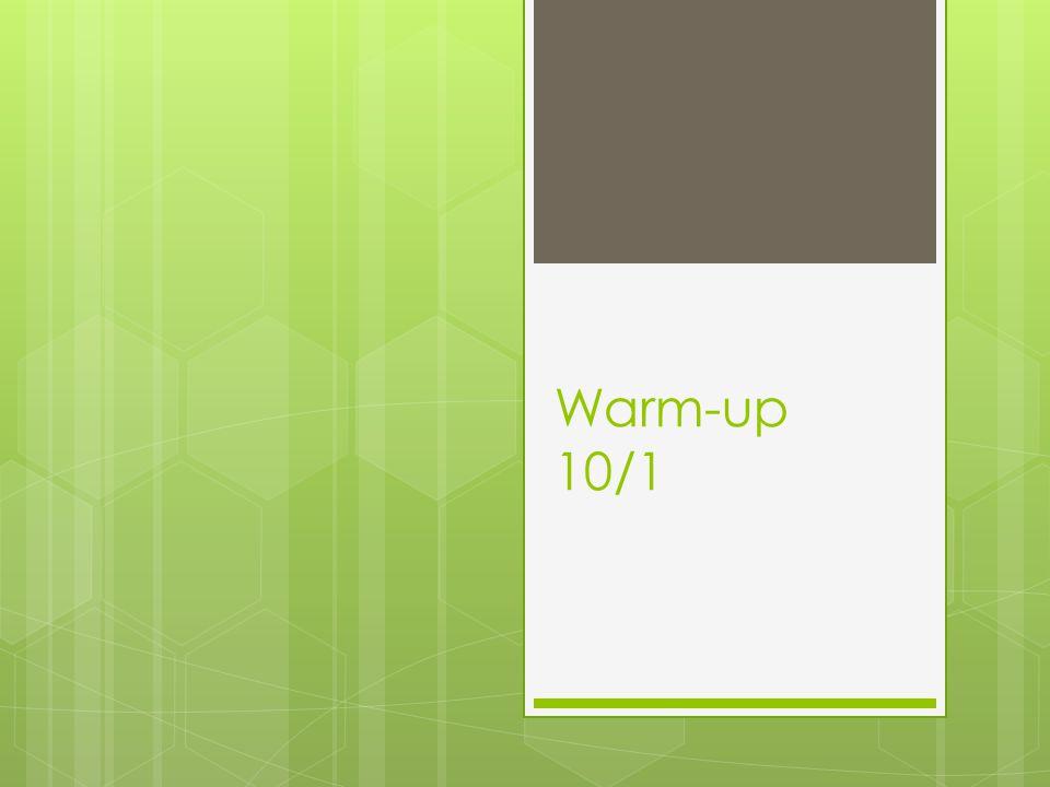 Warm-up 10/1