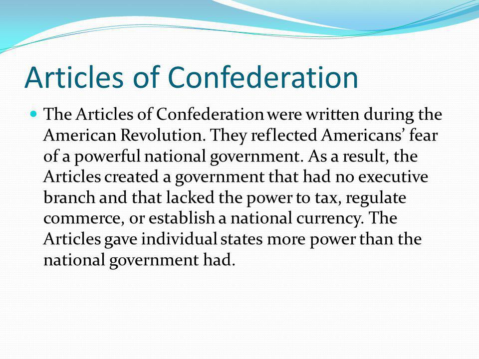 Articles of Confederation As a result, conflicts among the states threatened the existence of the nation.