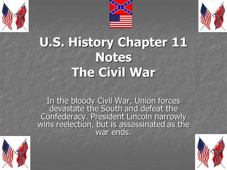 Section 1 The Civil War Begins.