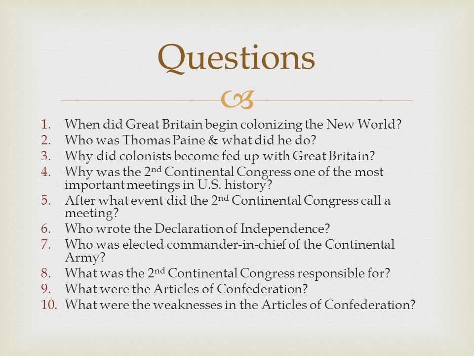  1.When did Great Britain begin colonizing the New World.