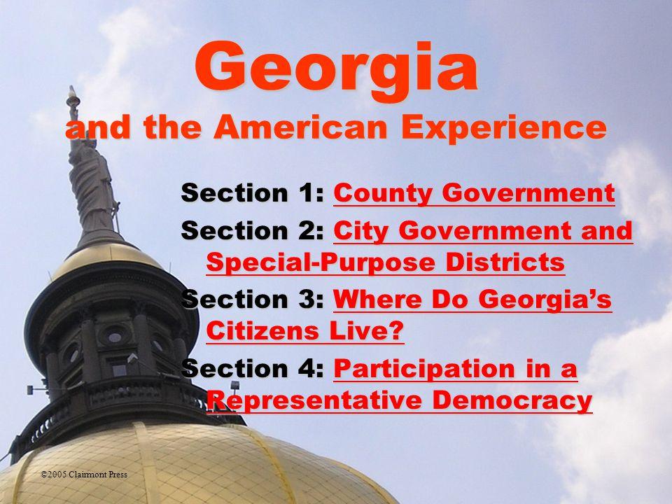 Section 3: Where Do Georgia's Citizens Live? ESSENTIAL QUESTION – Where do Georgia's citizens live?