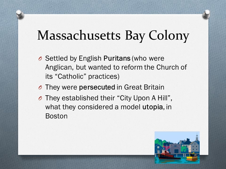New England O Originally settled by English Separatists, who had broken away from the Anglican Church O They were persecuted O These settlers were called Pilgrims O They sailed on the Mayflower from England to America