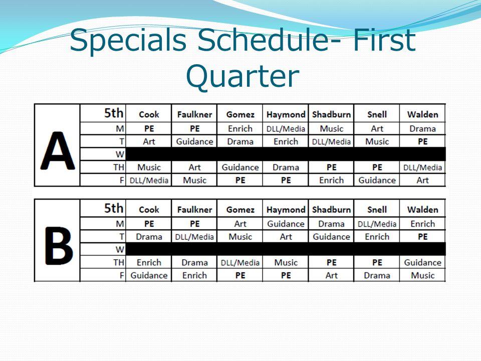 Specials Schedule- First Quarter