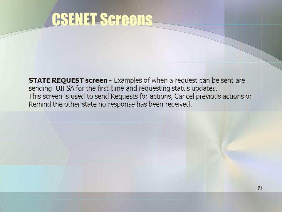 70 STATE REQUEST screen