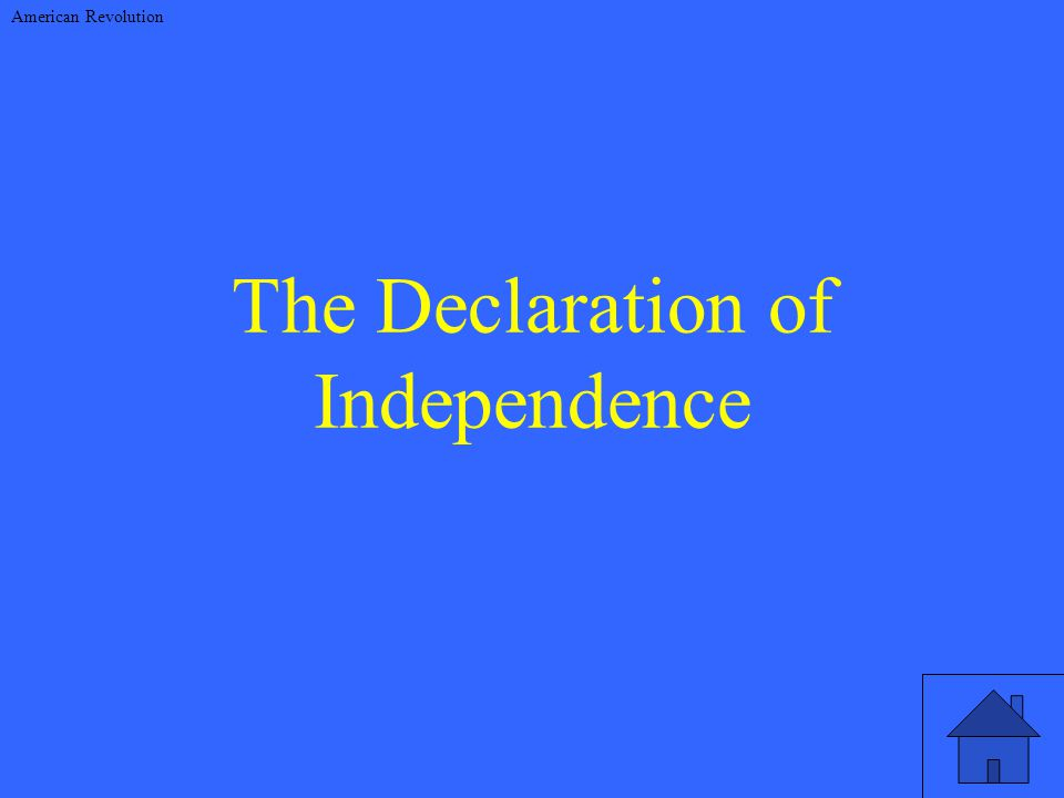 The Declaration of Independence American Revolution