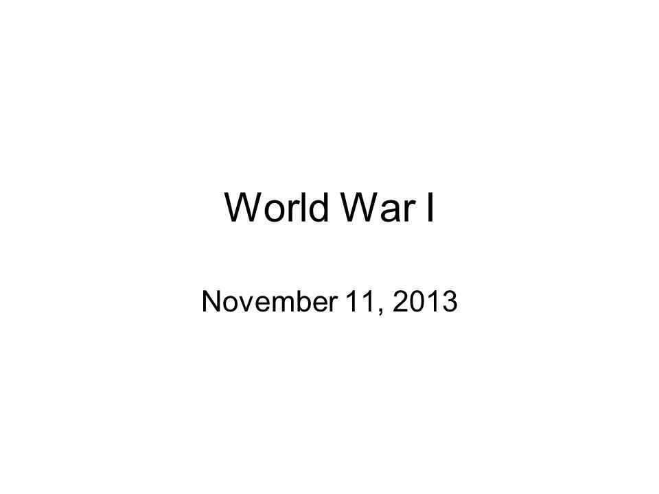 World War I November 11, 2013