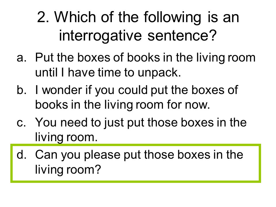 103.What revision should be made to the sentence below.