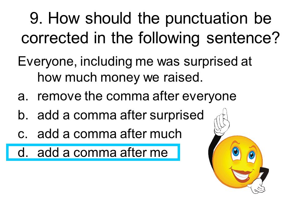 40.Which of these sentences contains an error.