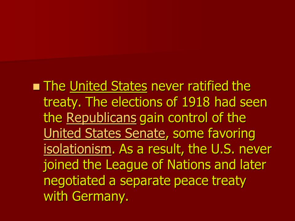 The United States never ratified the treaty.