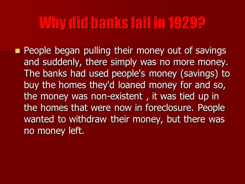 Why did banks fail in 1929.