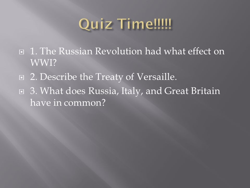  1. The Russian Revolution had what effect on WWI.
