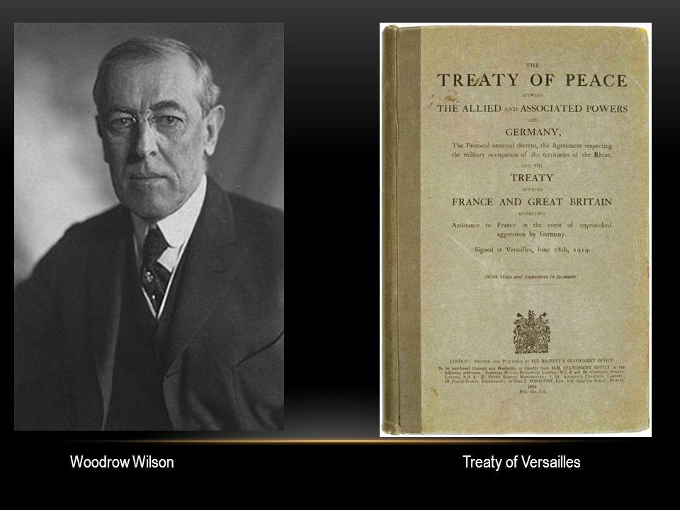 Woodrow WilsonTreaty of Versailles