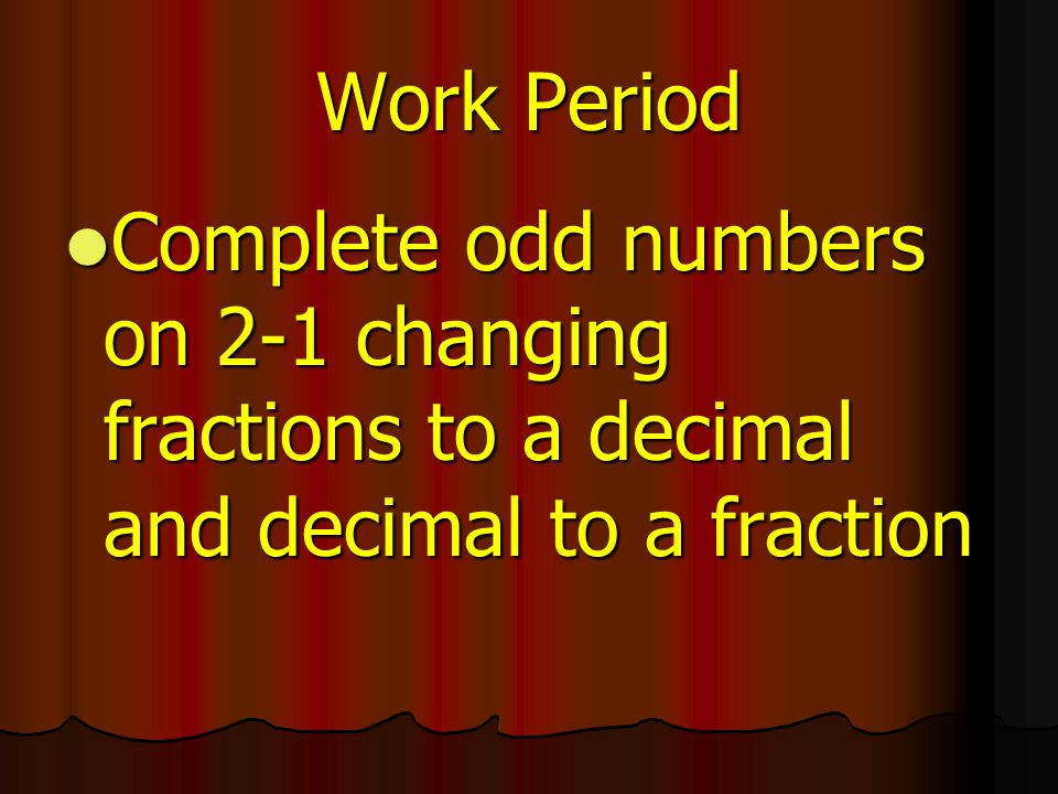 7.Some of the decimals written in region D may have been terminating (or ending) decimals.