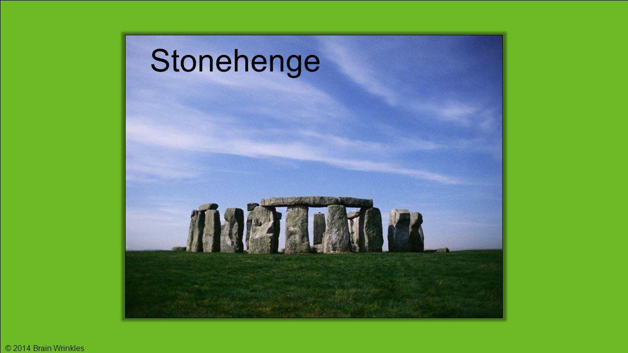 Stonehenge © 2014 Brain Wrinkles