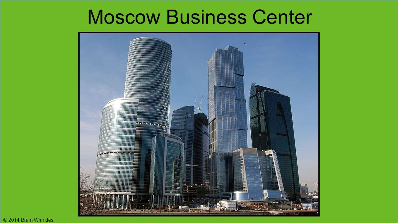 Moscow Business Center © 2014 Brain Wrinkles