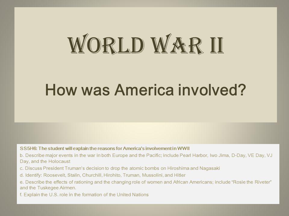 World War II How was America involved.