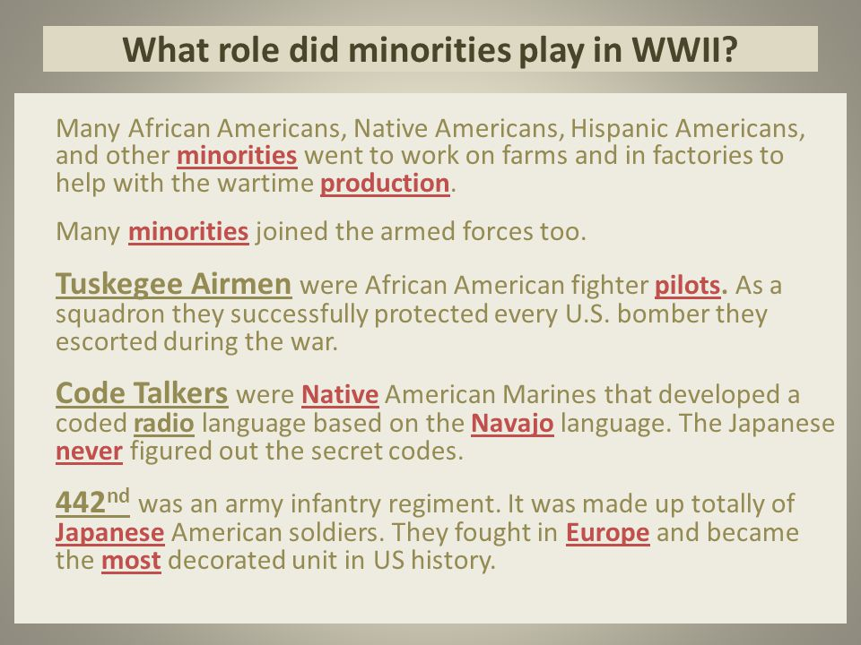 What role did minorities play in WWII.
