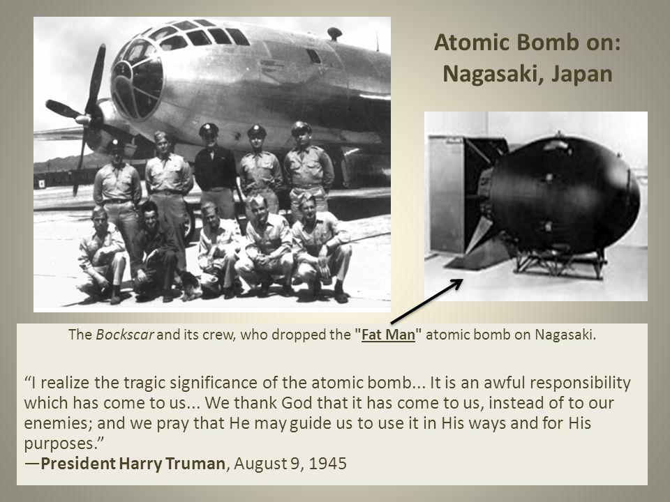 The Bockscar and its crew, who dropped the Fat Man atomic bomb on Nagasaki.