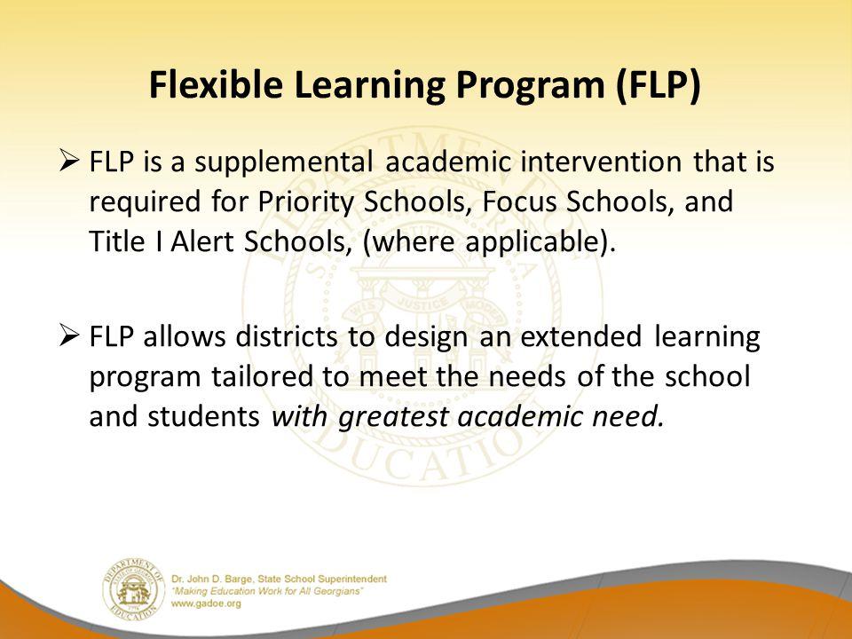 First Things First  FLP is not a school improvement activity.