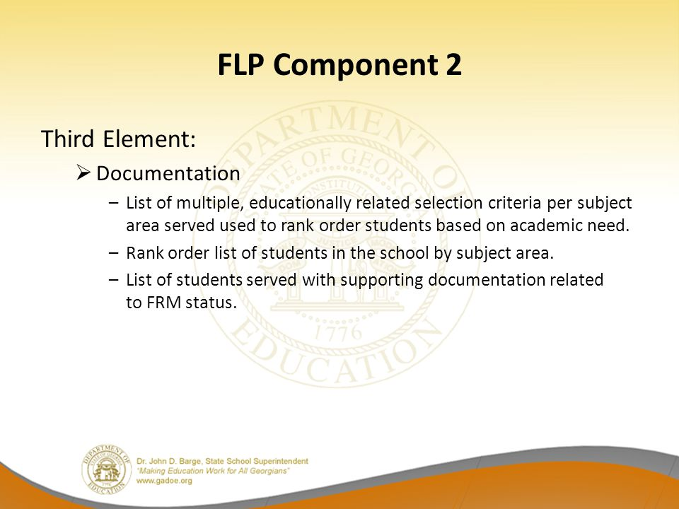 FLP Component 2 Third Element:  Documentation –List of multiple, educationally related selection criteria per subject area served used to rank order