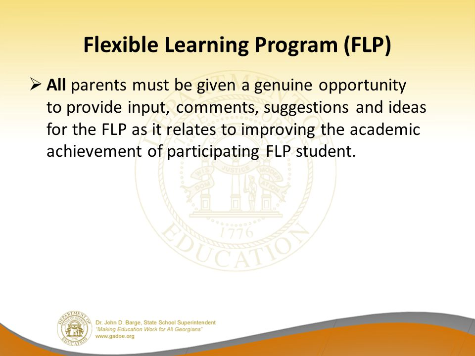 FLP Component 2 First Element (continued):  Criterion that may not be used to rank students based on academic need: –Behavior –Attendance –Poverty –Status as a parent –Membership in a specific ethnic group, subgroup, grade level, gender, etc.