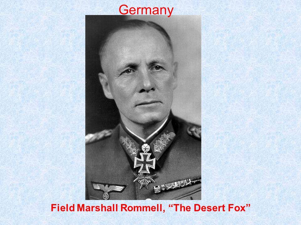 Field Marshall Rommell, The Desert Fox Germany