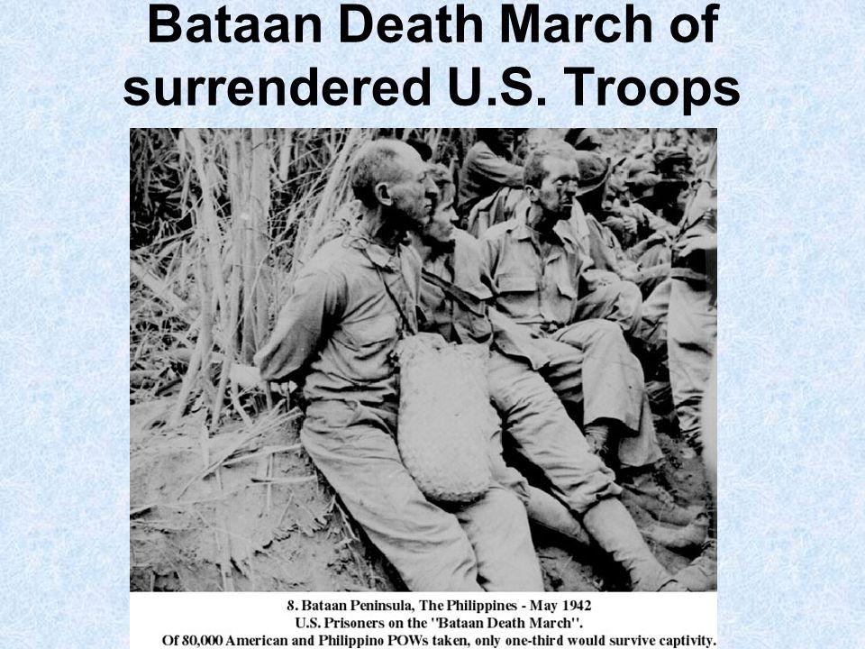 Bataan Death March of surrendered U.S. Troops