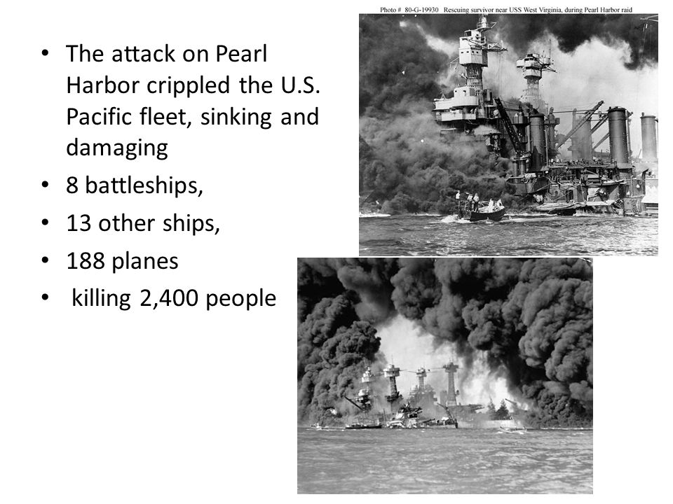 The attack on Pearl Harbor crippled the U.S.