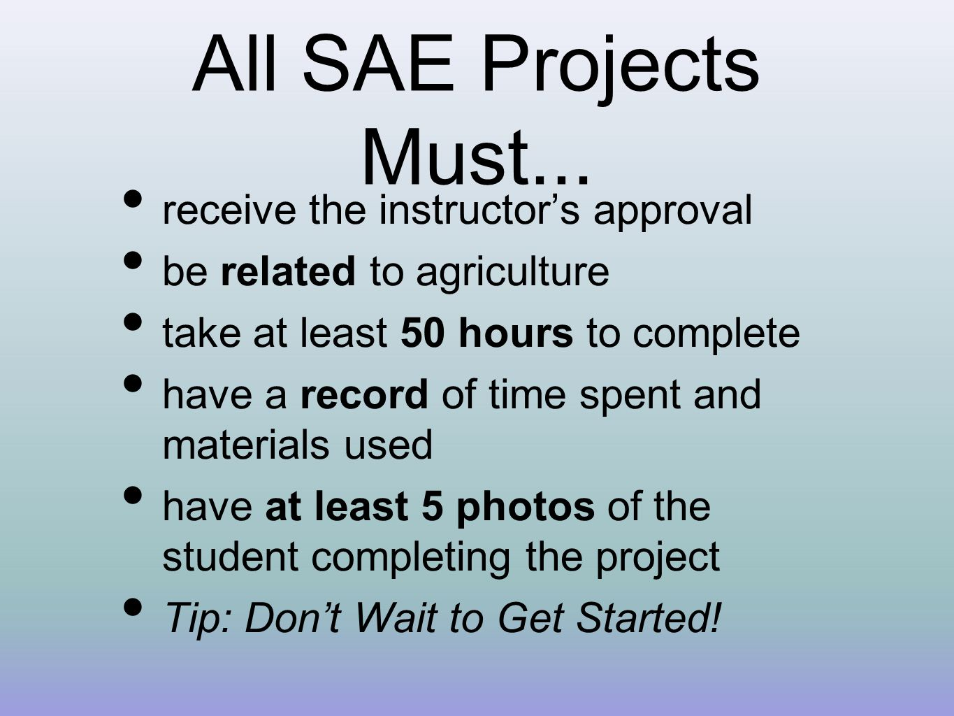 All SAE Projects Must...