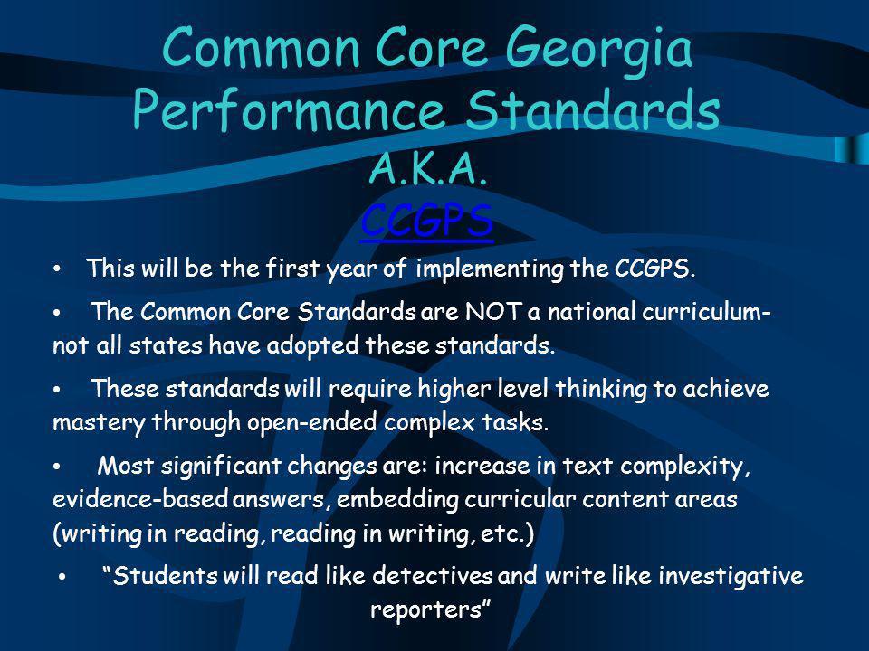 Common Core Georgia Performance Standards A.K.A.