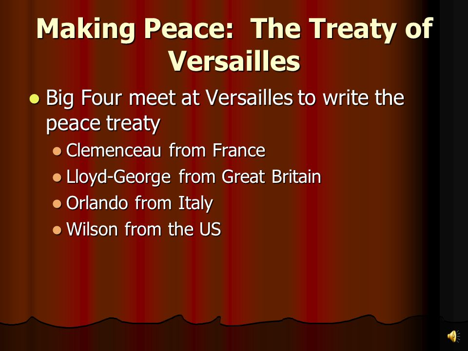 Making Peace: The Treaty of Versailles Fourteenth point called to establish a League of Nations Fourteenth point called to establish a League of Natio
