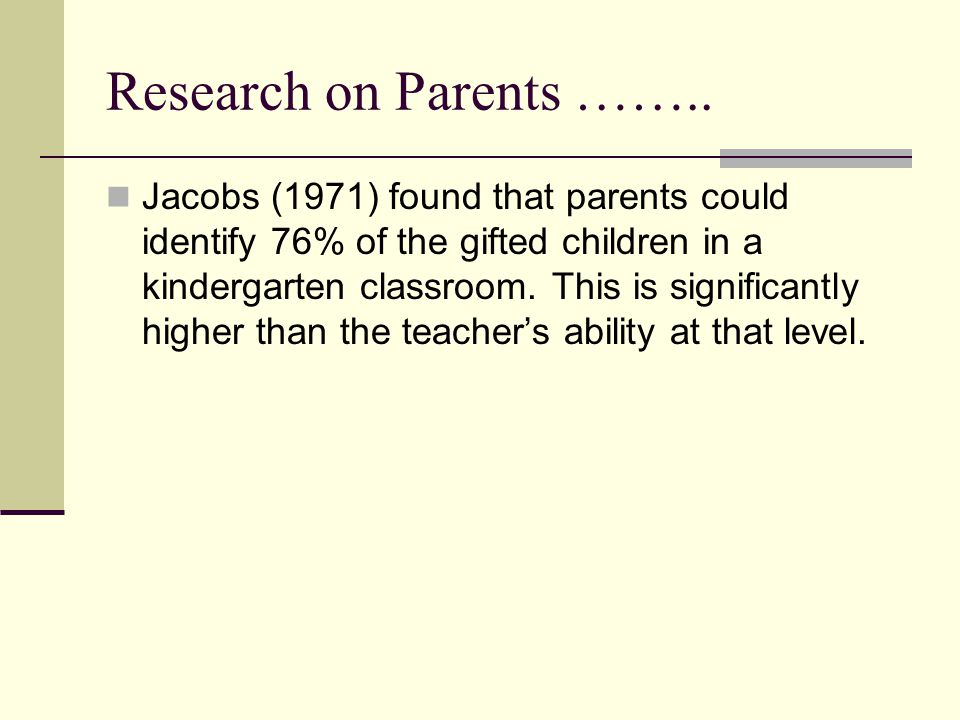 Research on Parents ……..