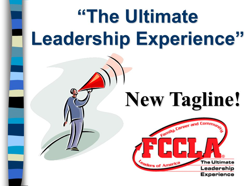 """""""The Ultimate Leadership Experience"""" New Tagline!"""