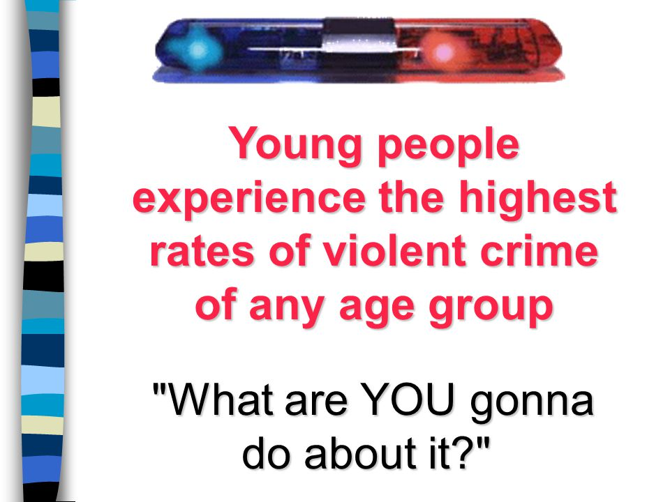 Young people experience the highest rates of violent crime of any age group
