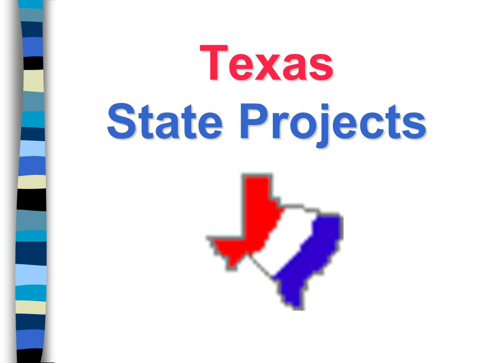 Texas State Projects