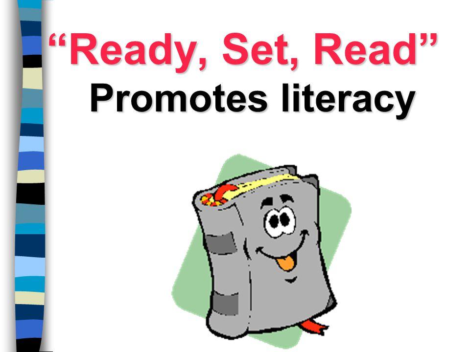 """Ready, Set, Read"" Promotes literacy"