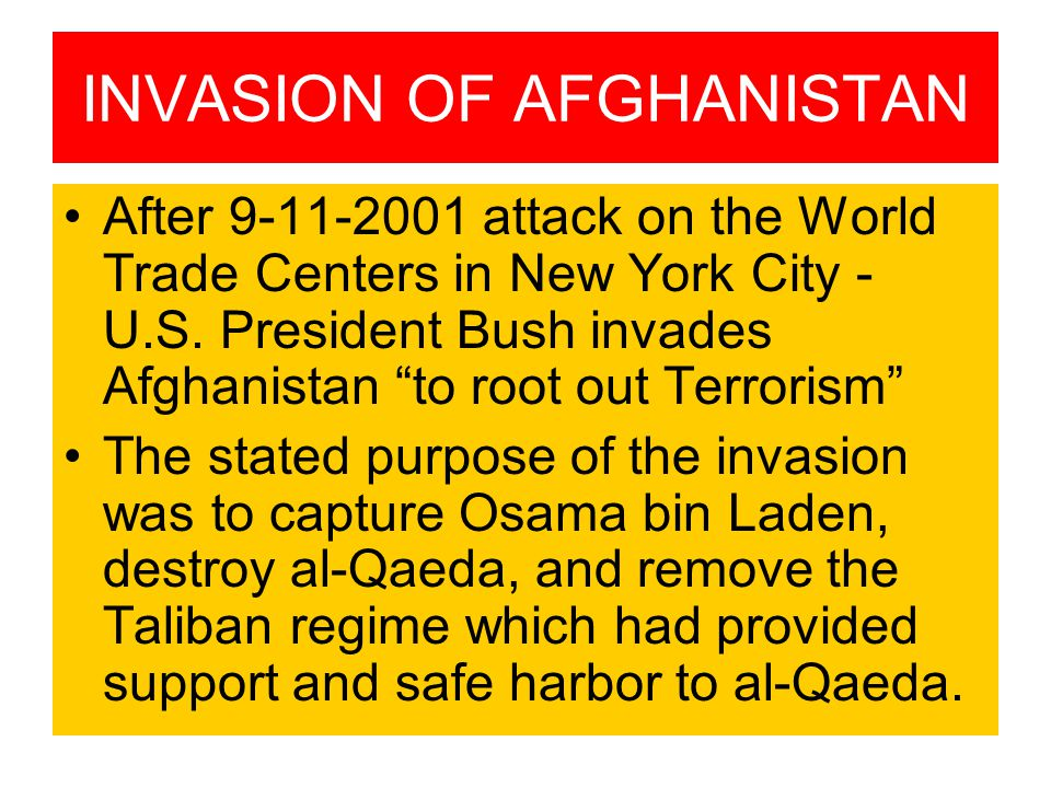 INVASION OF AFGHANISTAN After 9-11-2001 attack on the World Trade Centers in New York City - U.S.