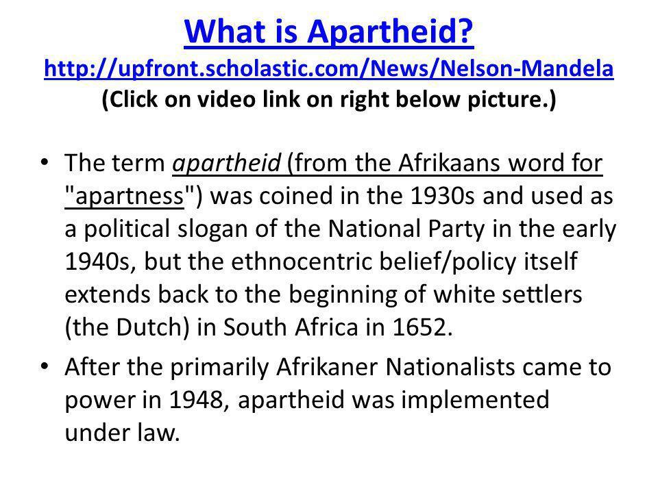 What is Apartheid.http://upfront.scholastic.com/News/Nelson-Mandela What is Apartheid.