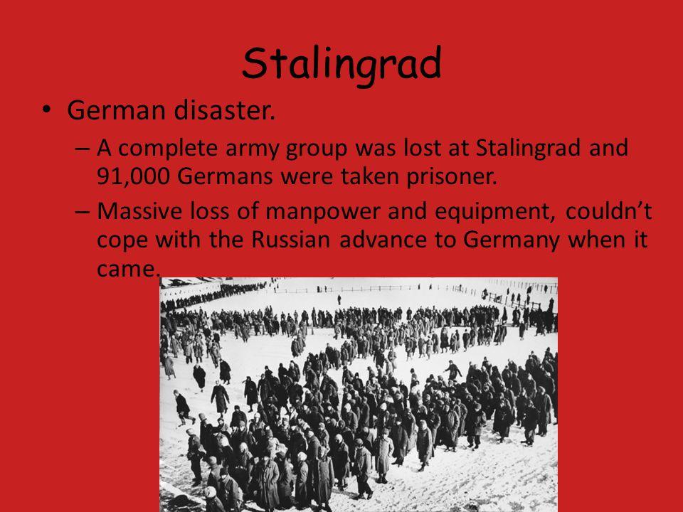 Stalingrad German disaster.