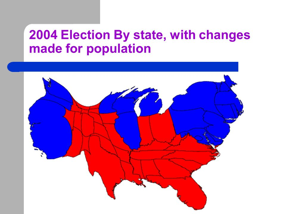 2004 Election By state, with changes made for population