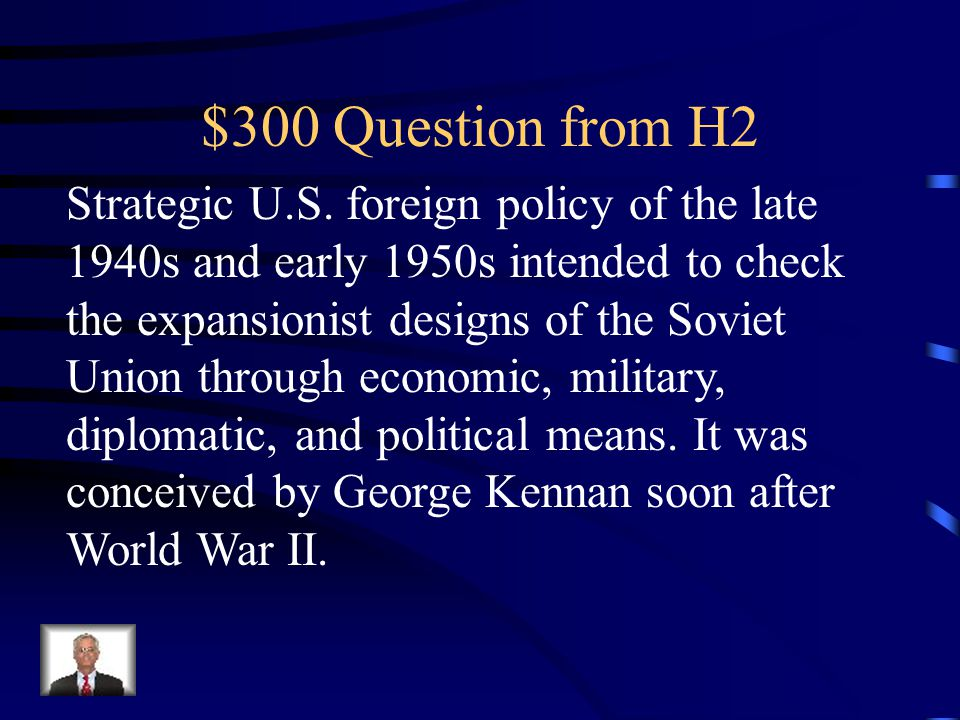 $200 Answer from H2 Truman Doctrine