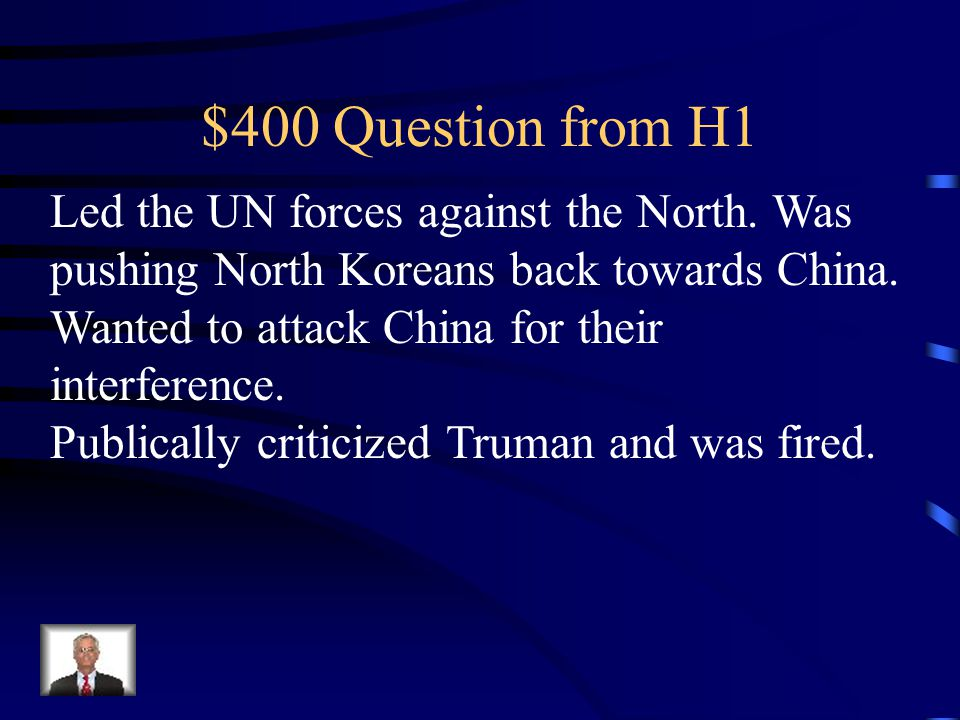 $300 Answer from H1 Joseph McCarthy