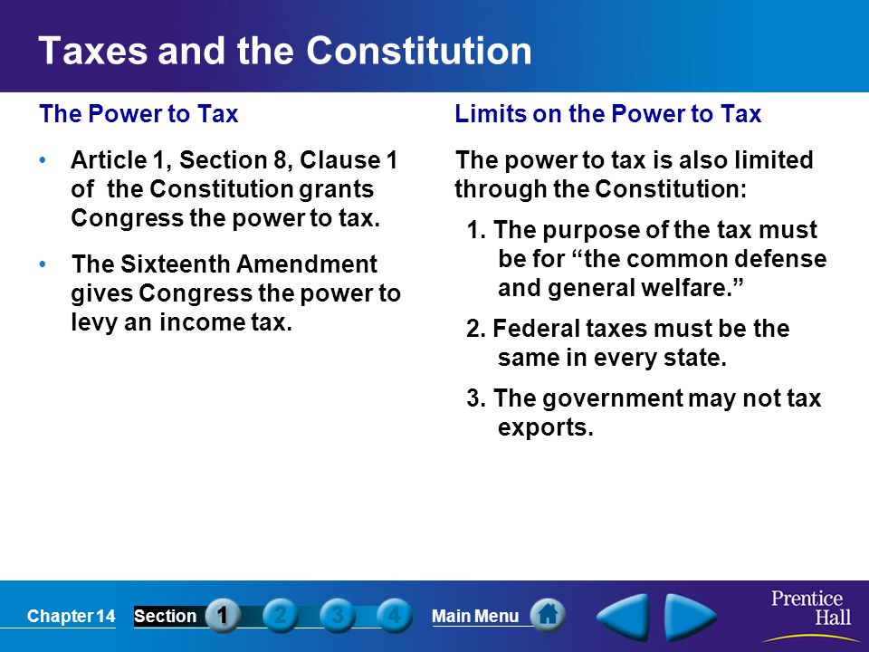 Chapter 14SectionMain Menu A tax base is the income, property, good, or service that is subject to a tax.