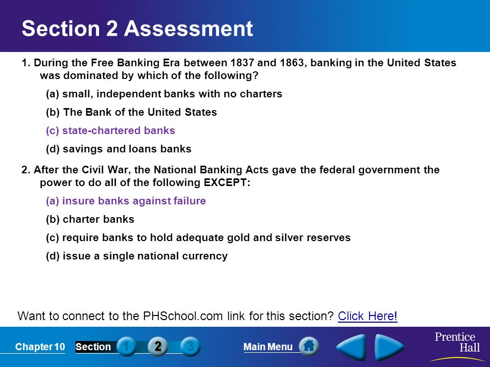 Chapter 10SectionMain Menu Want to connect to the PHSchool.com link for this section? Click Here!Click Here! Section 2 Assessment 1. During the Free B